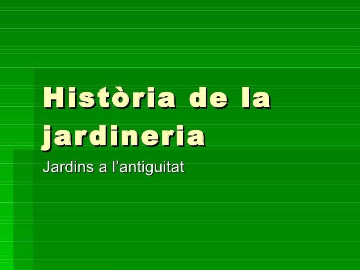 Història de la jardineria Jardins a l'antiguitat