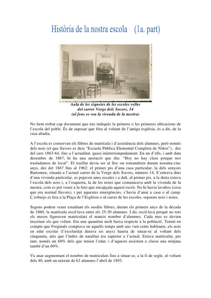 Aula de les xiquetes de les escoles velles                             del carrer Verge dels Socors, 14                   ...