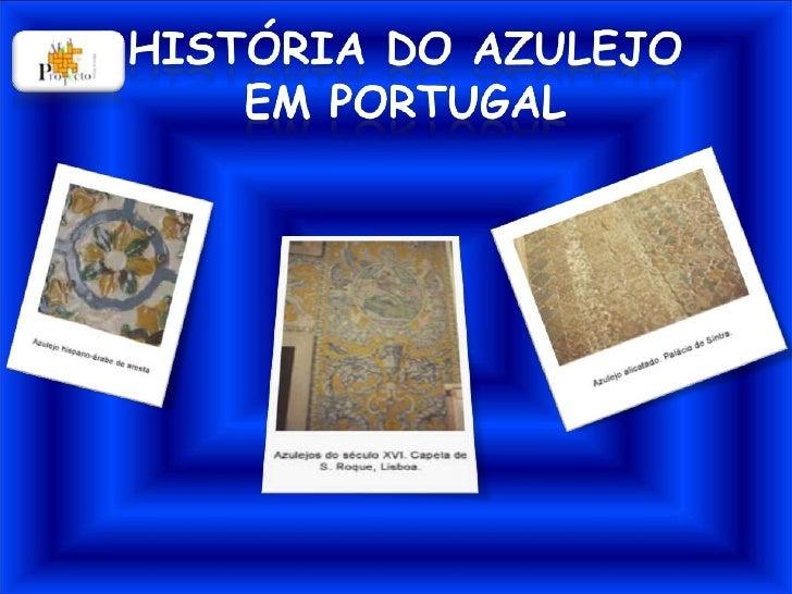 História do Azulejo em Portugal<br />