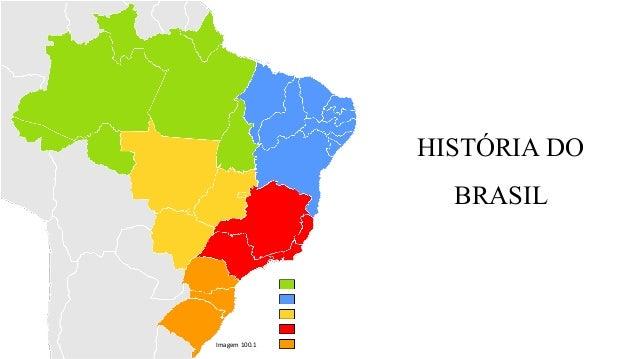 HISTÓRIA DO BRASIL Imagem 100.1
