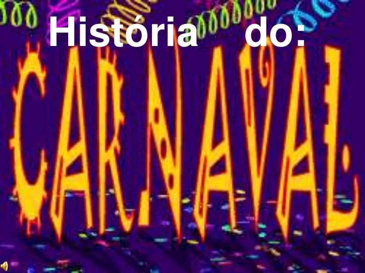 12<br />12<br />1<br />História    do:<br />