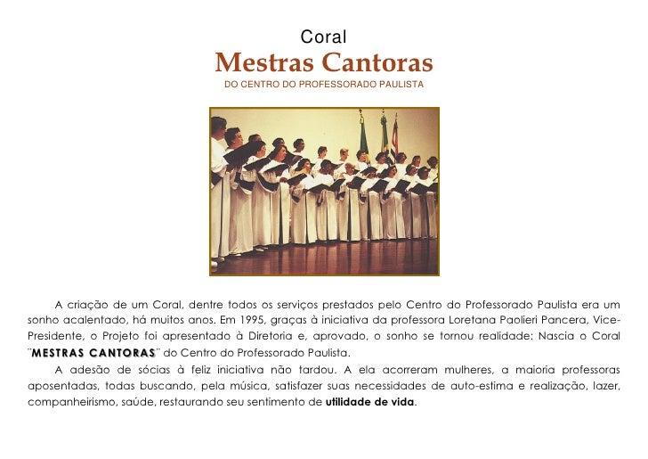 Coral                                      Mestras Cantoras                                        DO CENTRO DO PROFESSORA...