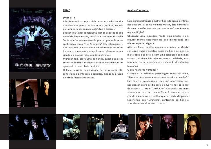 FILME:                                                 Análise Conceptual  DARK CITY                                      ...