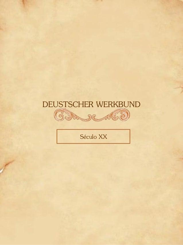 DEUSTSCHER WERKBUND Século XX