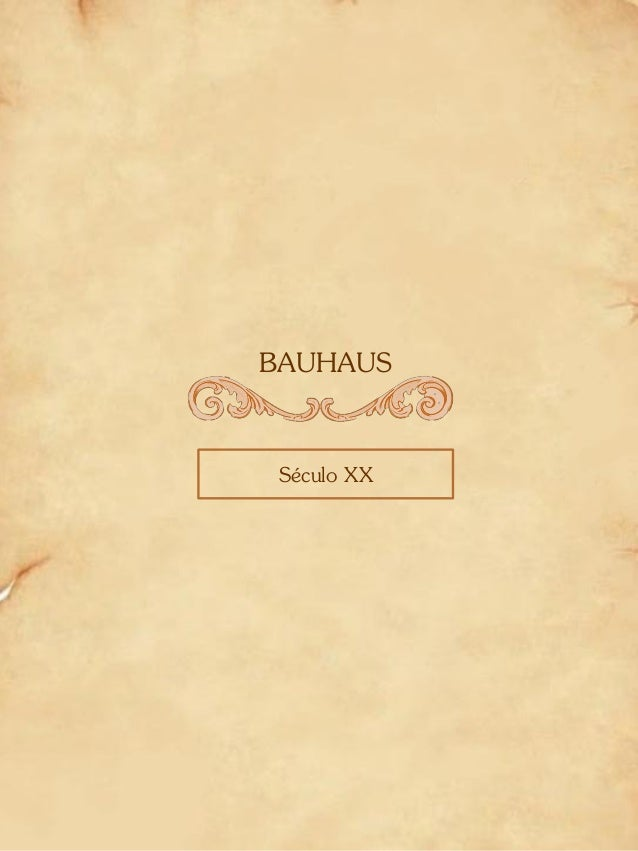 BAUHAUS Século XX