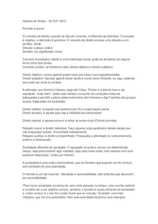 História do Direito - 03 OUT 2012Revisão à prova:O conceito de direito: quando se fala em conceito, é diferente de definiç...
