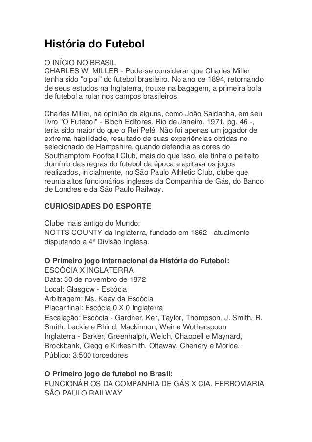 """História do Futebol O INÍCIO NO BRASIL CHARLES W. MILLER - Pode-se considerar que Charles Miller tenha sido """"o pai"""" do fut..."""
