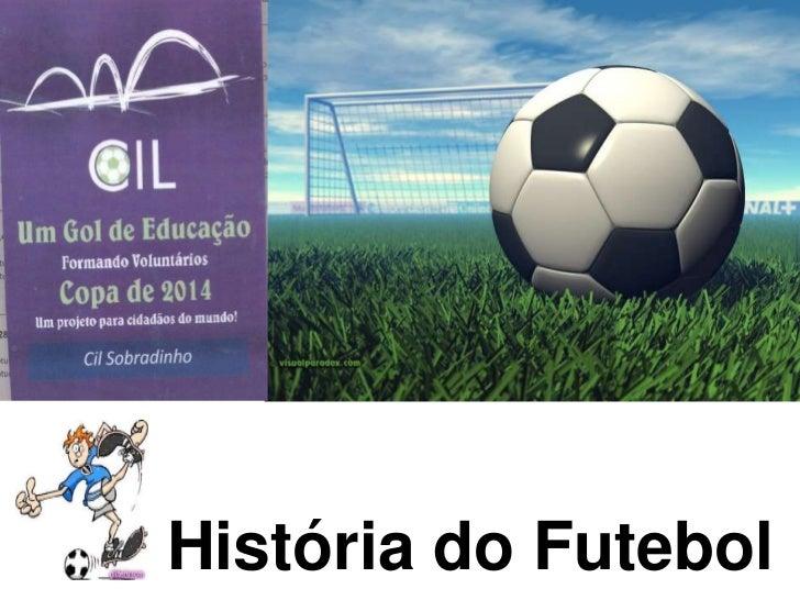 História do Futebol<br />