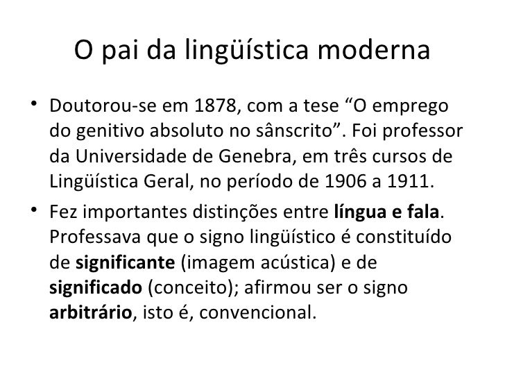 """O pai da lingüística moderna <ul><li>Doutorou-se em 1878, com a tese """"O emprego do genitivo absoluto no sânscrito"""". Foi pr..."""