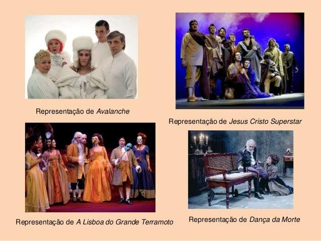 Representação de Avalanche                                           Representação de Jesus Cristo SuperstarRepresentação ...