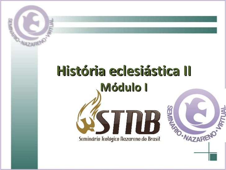 História eclesiástica II Módulo I