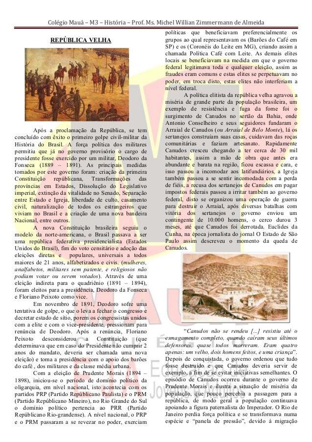 Colégio Mauá – M3 – História – Prof. Ms. Michel Willian Zimmermann de Almeida                                             ...