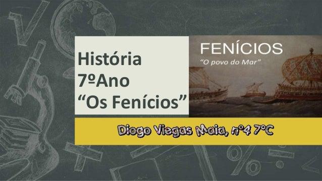 """História 7ºAno """"Os Fenícios"""""""