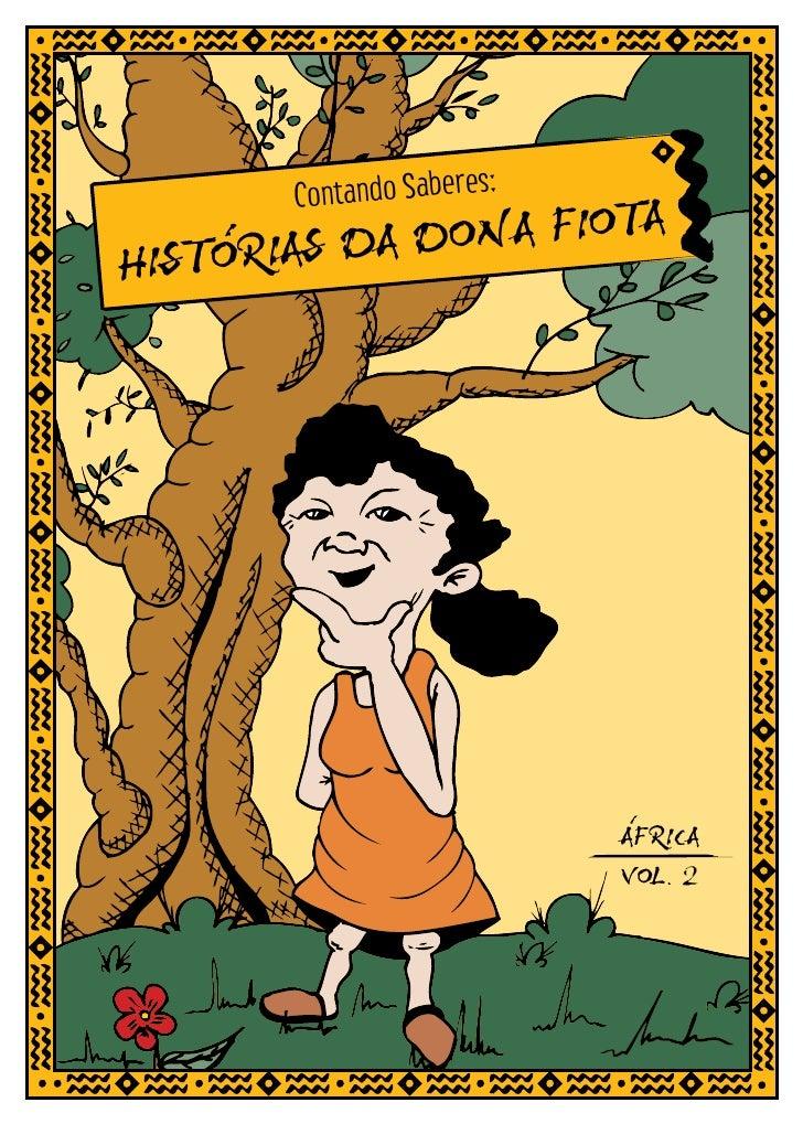 s:        Contando Sabere              DONA FIOTA HISTORIAS DA                                AFRICA                      ...