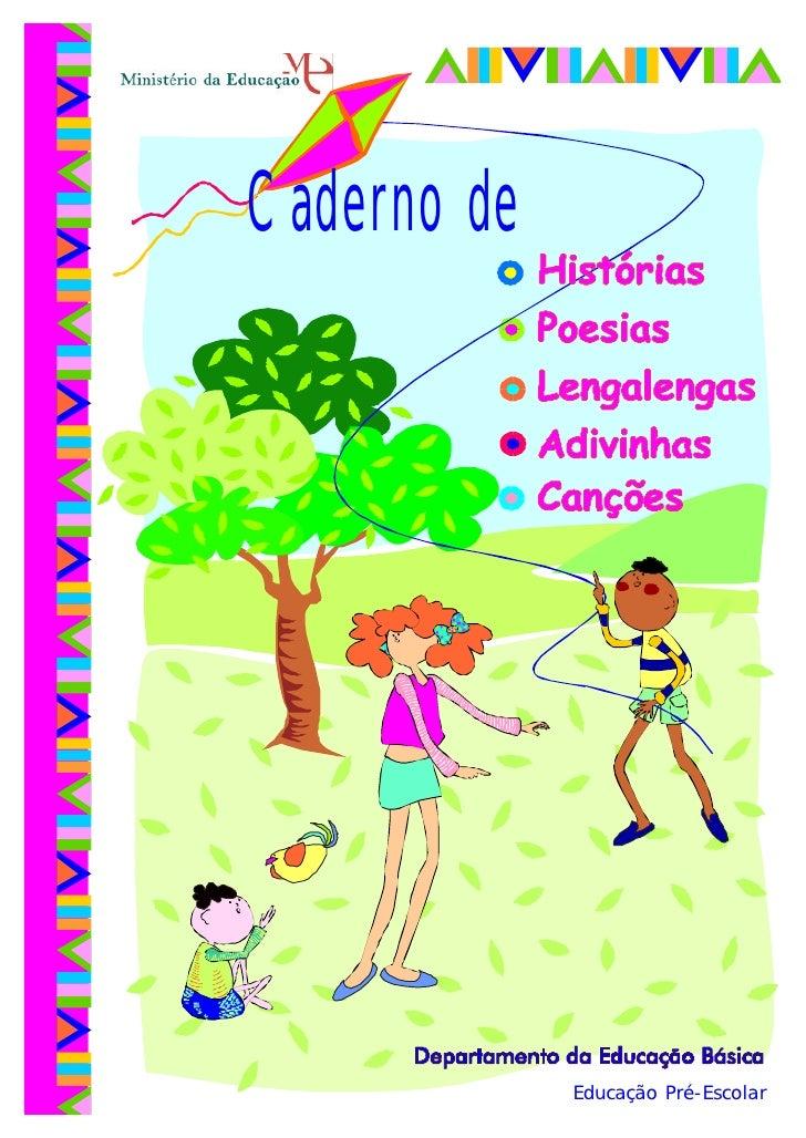 Caderno de                  Educação Pré-Escolar