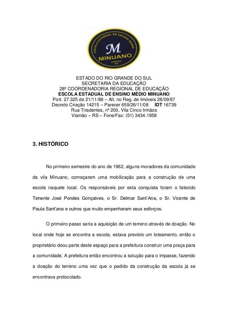 ESTADO DO RIO GRANDE DO SUL<br />SECRETARIA DA EDUCAÇÃO<br />28ª COORDENADORIA REGIONAL DE EDUCAÇÃO<br />ESCOLA ESTADUAL D...