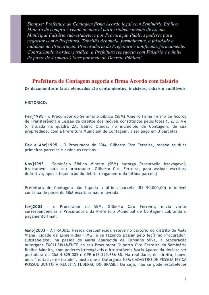 Sinopse: Prefeitura de Contagem firma Acordo legal com Seminário Bíblico Mineiro de compra e venda de imóvel para estabele...