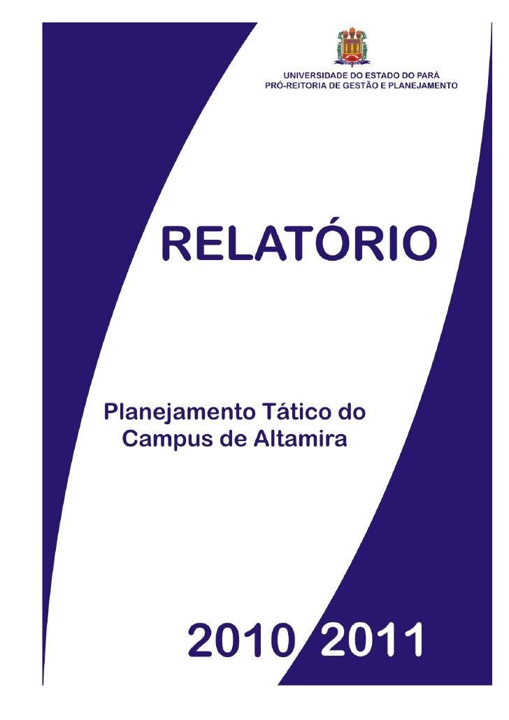 UNIVERSIDADE DO ESTADO DO PARÁ                      DIRETORIA DE PLANEJAMENTO ESTRATÉGICO                  RELATÓRIO TÁTIC...