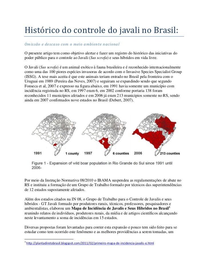 Histórico do controle do javali no Brasil:Omissão e descaso com o meio ambiente nacionalO presente artigo tem como objetiv...