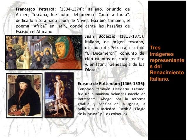 Tres imágenes representante s del Renacimiento Italiano. Francesco Petrarca: (1304-1374): Italiano, oriundo de Arezzo, Tos...