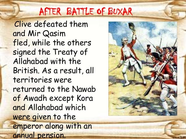 battle of buxar This lesson explains the course of the battle of plassey and battle of buxar.