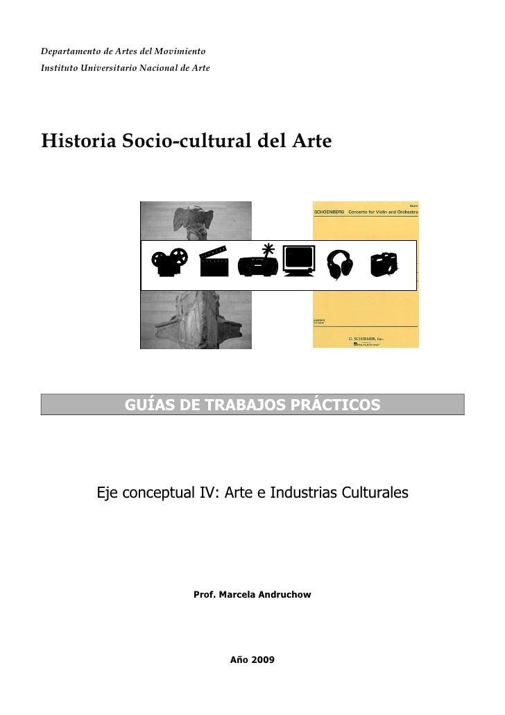 Departamento de Artes del Movimiento Instituto Universitario Nacional de Arte     Historia Socio-cultural del Arte        ...