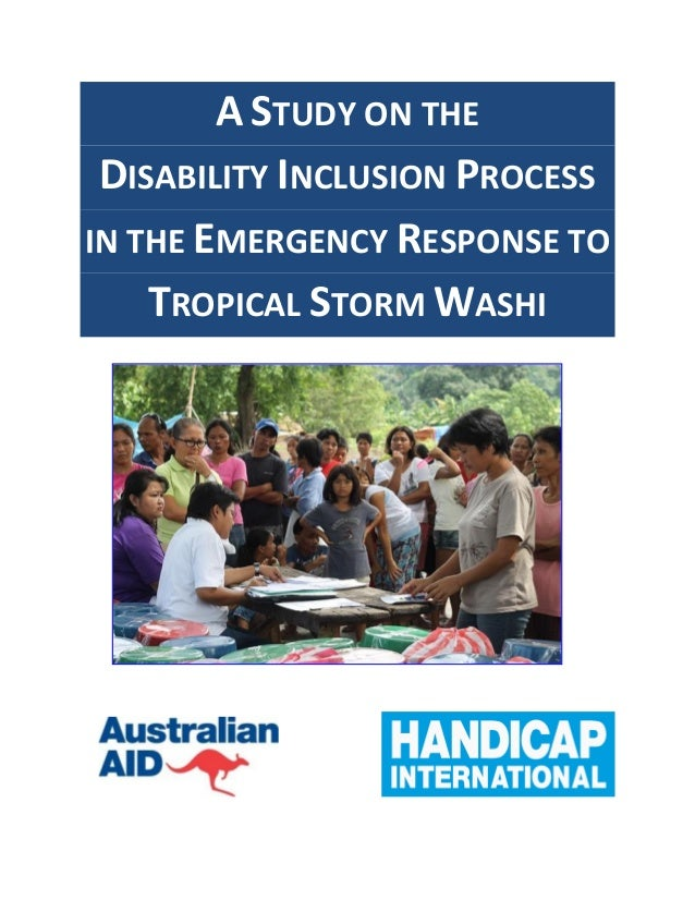 A STUDY ON THE DISABILITY INCLUSION PROCESS IN THE EMERGENCY RESPONSE TO TROPICAL STORM WASHI
