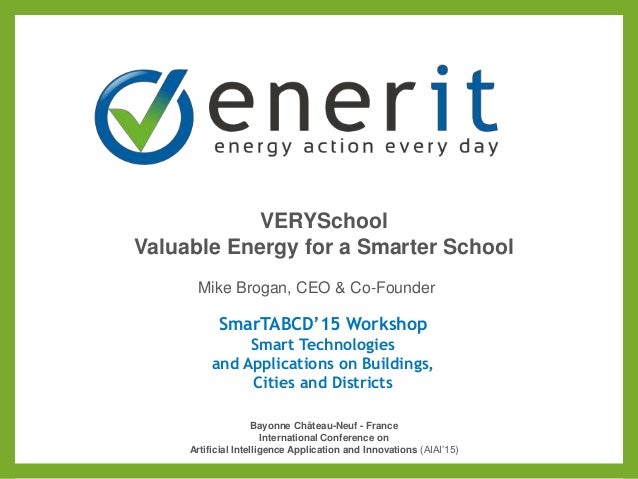 SmarTABCD'15 Workshop Smart Technologies and Applications on Buildings, Cities and Districts Bayonne Château-Neuf - France...