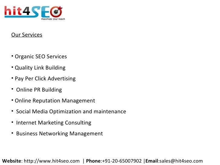 <ul><li>Our Services </li></ul><ul><li>Organic SEO Services  </li></ul><ul><li>Quality Link Building </li></ul><ul><li>Pay...
