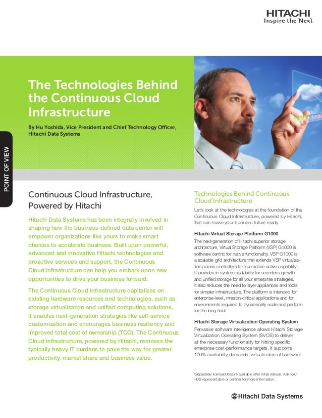Continuous Cloud Infrastructure, Powered by Hitachi Hitachi Data Systems has been integrally involved in shaping how the b...
