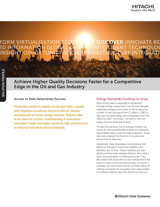 Access to Data Determines Success Production decline in mature oil and gas fields coupled with heightened customer demand ...