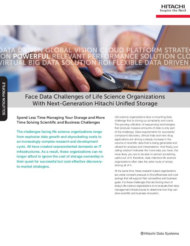 Spend Less Time Managing Your Storage and More Time Solving Scientific and Business Challenges The challenges facing life ...