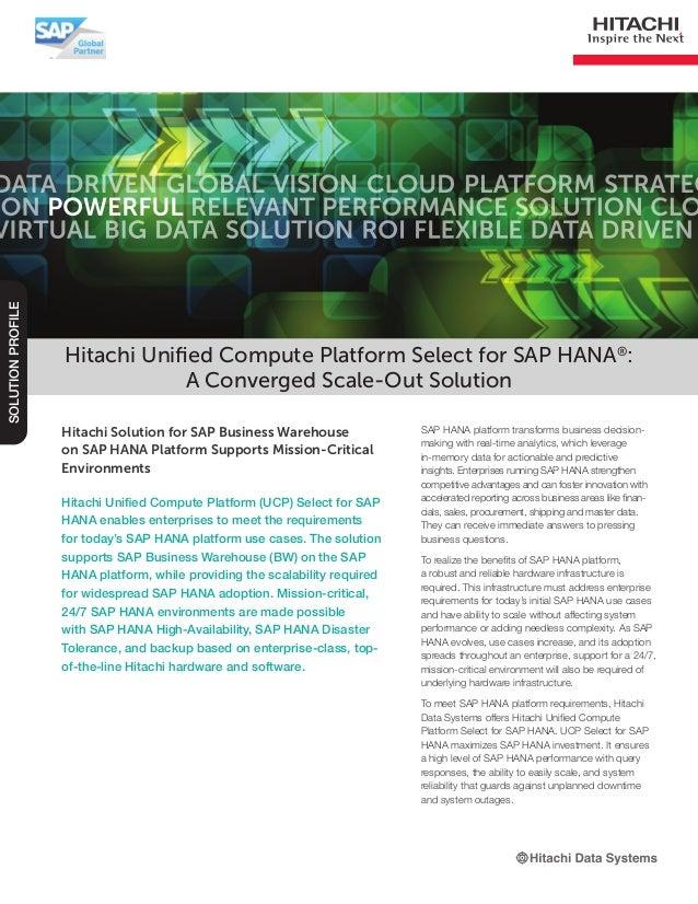 Hitachi Solution for SAP Business Warehouse on SAP HANA Platform Supports Mission-Critical Environments Hitachi Unified Co...
