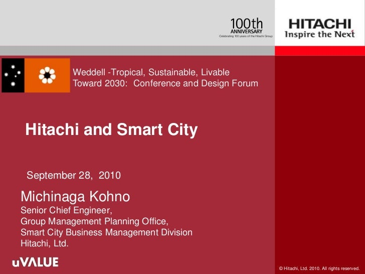Weddell -Tropical, Sustainable, Livable           Toward 2030: Conference and Design Forum Hitachi and Smart City Septembe...