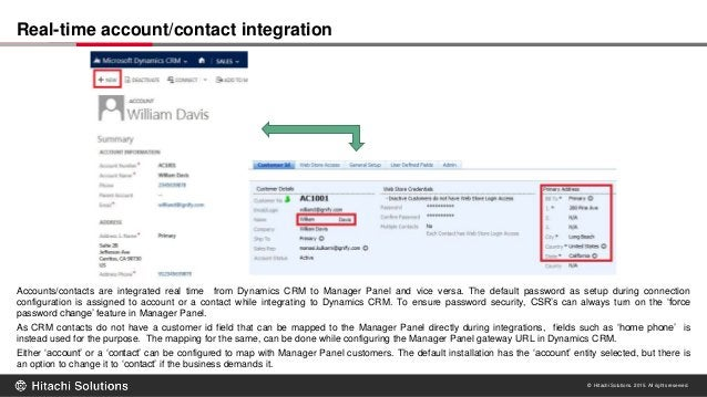© Hitachi Solutions. 2015. All rights reserved. Accounts/contacts are integrated real time from Dynamics CRM to Manager Pa...