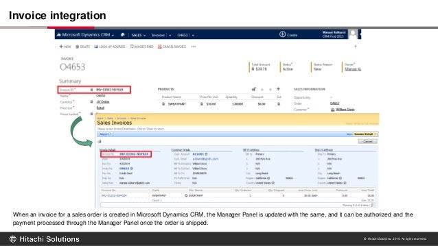 © Hitachi Solutions. 2015. All rights reserved. When an invoice for a sales order is created in Microsoft Dynamics CRM, th...