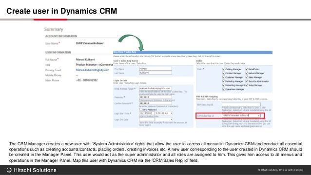 © Hitachi Solutions. 2015. All rights reserved. The CRM Manager creates a new user with 'System Administrator' rights that...