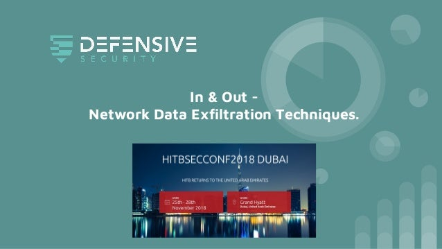 In & Out - Network Data Exfiltration Techniques.
