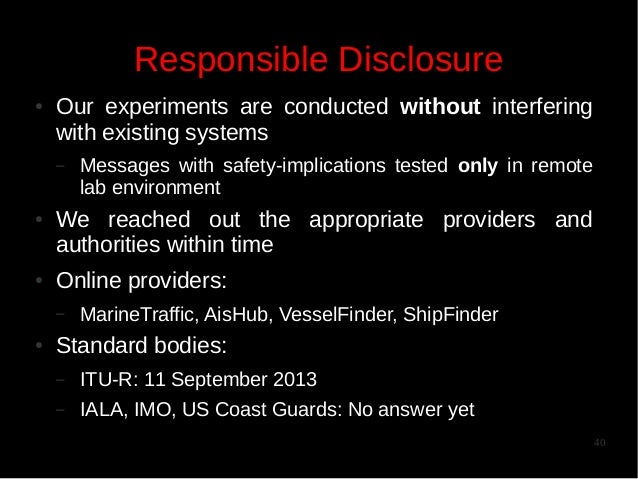 Responsible Disclosure ●  Our experiments are conducted without interfering with existing systems –  ●  ●  We reached out ...