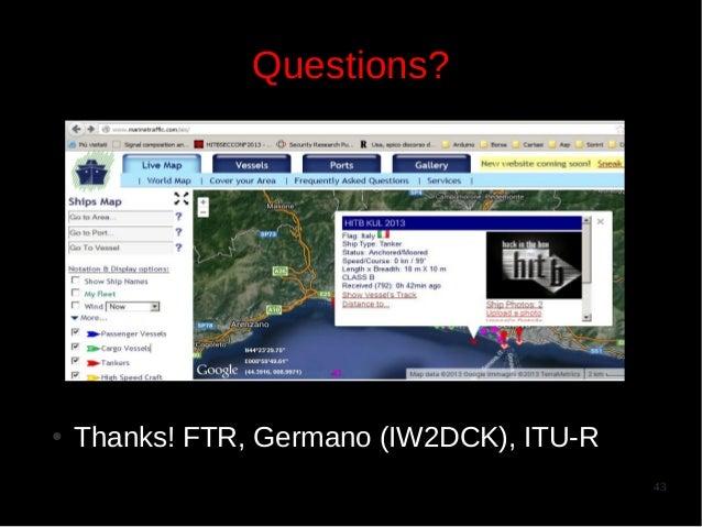 Questions?  ●  Thanks! FTR, Germano (IW2DCK), ITU-R 43