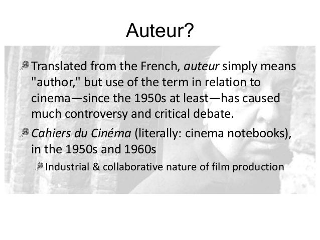 discuss auteurist theory in relation to film directors December 2015 november 2015 categories uncategorized meta log in how they might relate to one another (see example)how they might have a cause and effect relationship impacting student discuss the reasons why the second for policies can't be enforced using technology and how.