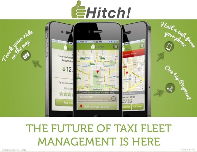 THE FUTURE OF TAXI FLEET© RideLeads Inc. 2012                      MANAGEMENT IS HERE       Confidential