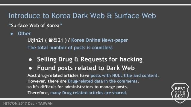"HITCON 2017 Dec - TAIWAN Introduce to Korea Dark Web & Surface Web ""Surface Web of Korea"" ● Other Uljin21 ( 울진21 ) / Korea..."