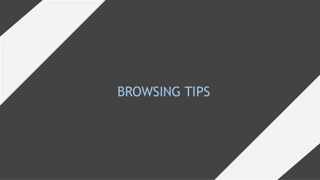 BROWSING TIPS
