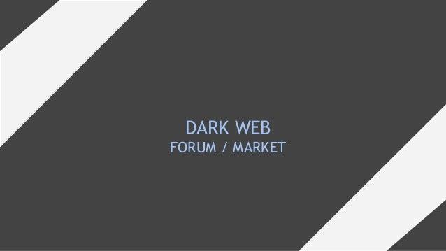 DARK WEB FORUM / MARKET