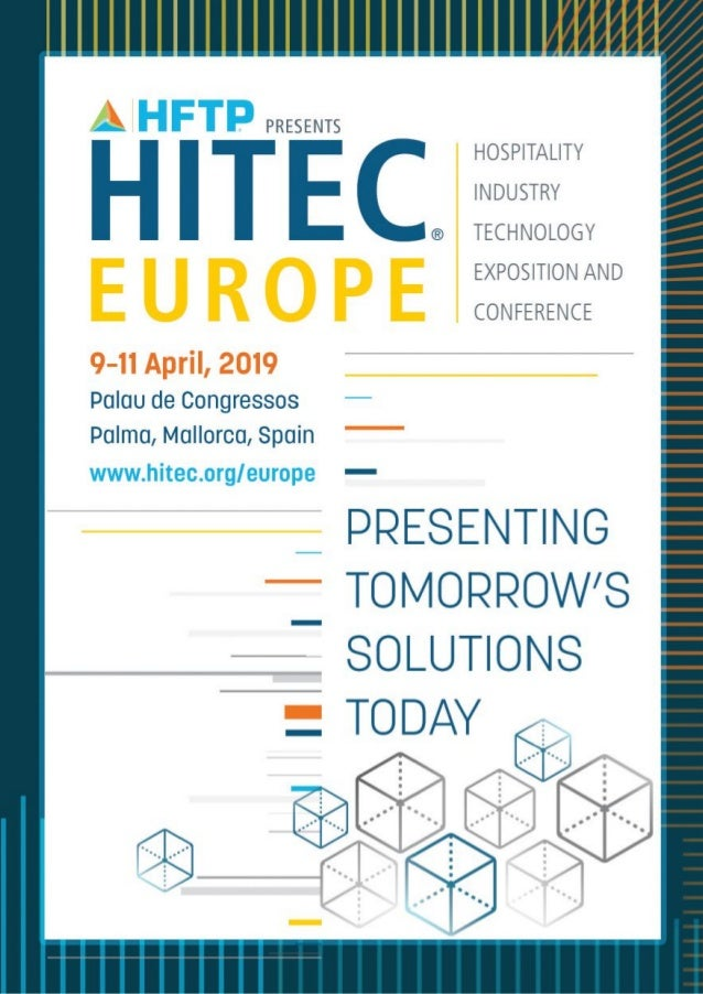 HITEC Europe is part of the world's largest hospitality technology conference brand, delivering superior education and an ...