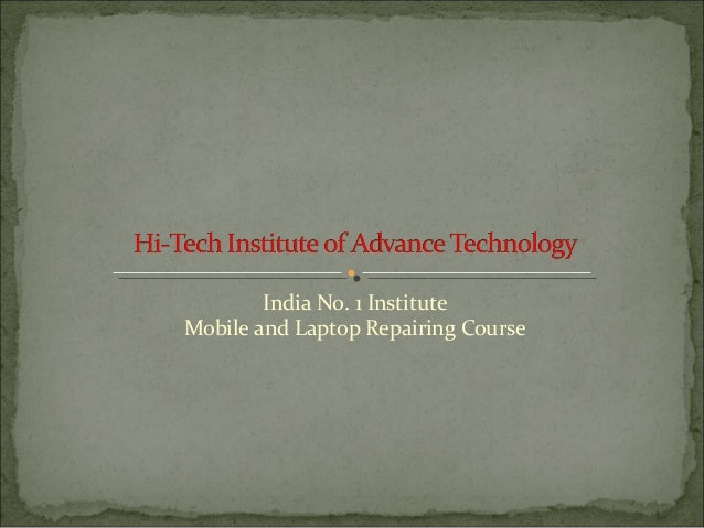 India No. 1 Institute Mobile and Laptop Repairing Course