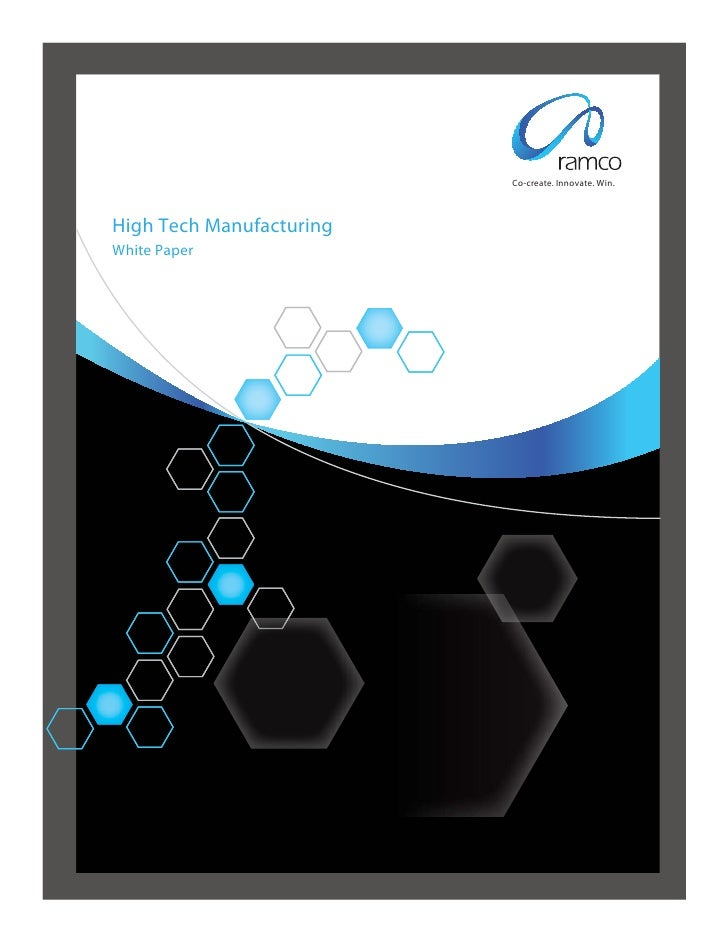 Co-create. Innovate. Win.High Tech ManufacturingWhite Paper