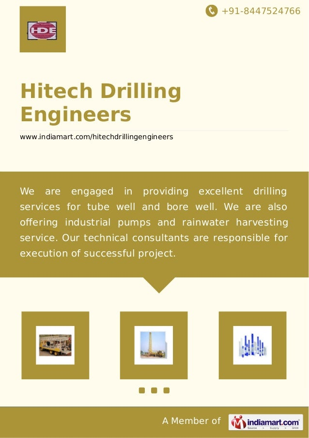+91-8447524766 A Member of Hitech Drilling Engineers www.indiamart.com/hitechdrillingengineers We are engaged in providing...