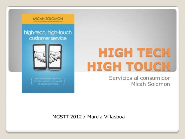 HIGH TECH             HIGH TOUCH                      Servicios al consumidor                               Micah SolomonM...